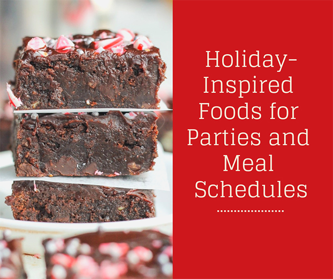 Holiday-Inspired Family Favorites