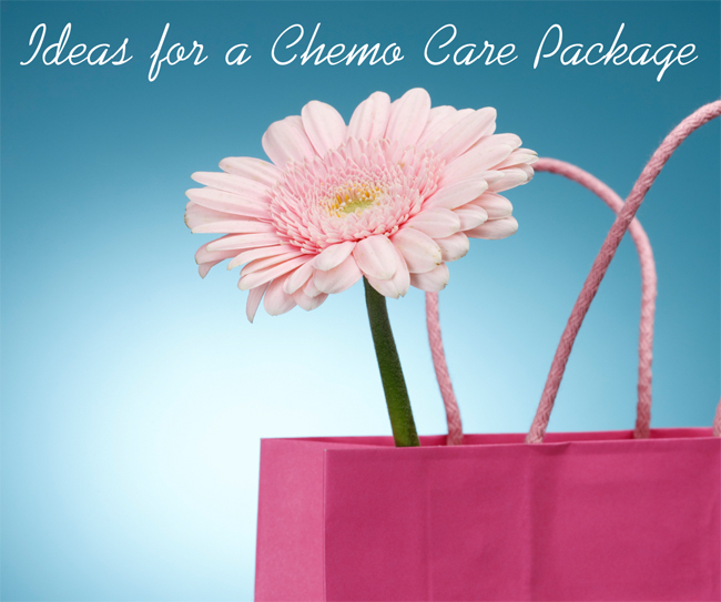 Ideas for a Chemo Care Package