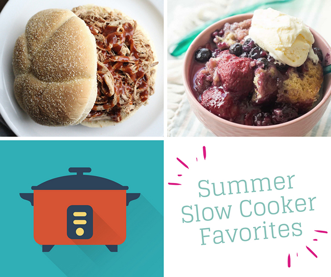 Summer Slow Cooker Favorites