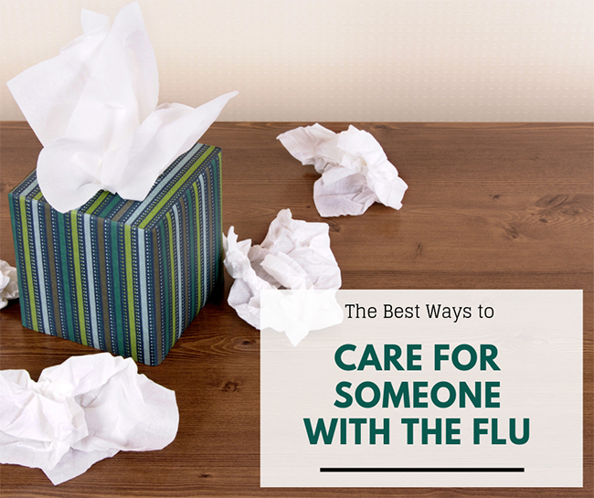 The Best Ways to Care for Someone with the Flu